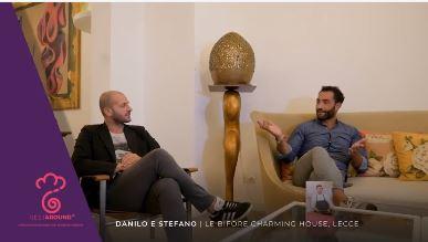 Intervista a Stefano De Padova e Danilo Troia de LE BIFORE CHARMING HOUSE